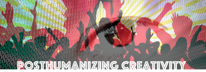 Posthumanizing creativity: Banner image