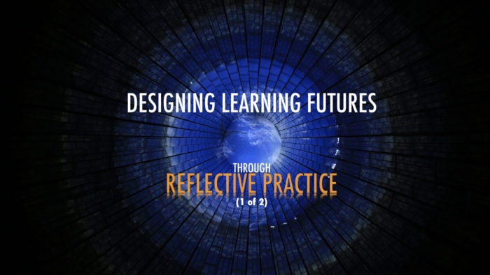 Designing learning futures through reflective practice, banner image by Punya Mishra